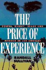 The Price of Experience: Money, Power, Image, and Murder in Los Angeles