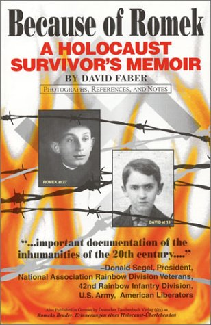 Because of Romek: A Holocaust Survivor's Memoir