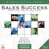 Sales Success: Motivation from Today's Top Sales Coaches [With Carrying CaseWith DVD]