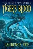Tiger's Blood (Tiger's Apprentice, #2)
