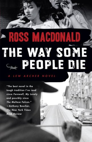 The Way Some People Die by Ross Macdonald