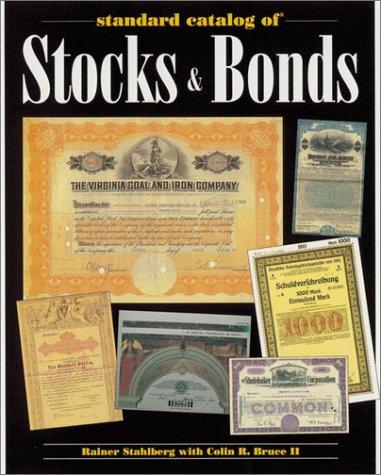 Standard Catalog Of Stocks & Bonds
