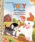 The Truth About Kittens and Puppies (Little Golden Storybook)