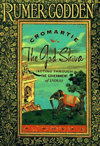 Cromartie V. the God Shiva by Rumer Godden