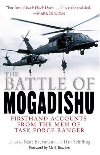 The Battle of Mogadishu by Matt Eversmann