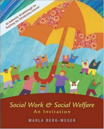 Social Work and Social Welfare: An Invitation with Case Studies CD-ROM