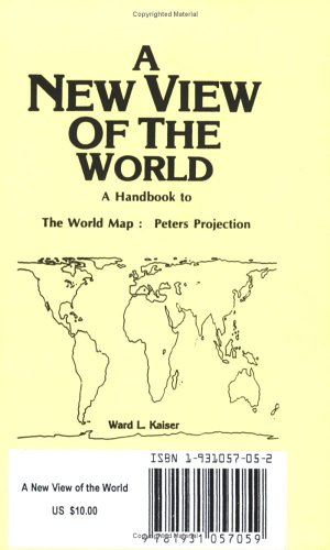 The Peters Projection World Map.A New View Of The World Handbook To The Peters Projection World Map