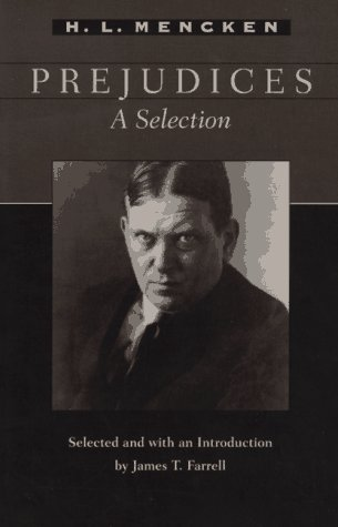 prejudices a selection by h l mencken 871478