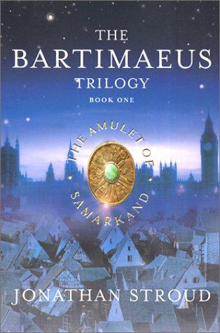 The Amulet of Samarkand (The Bartimaeus Trilogy, #1)