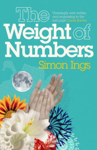 The Weight Of Numbers by Simon Ings