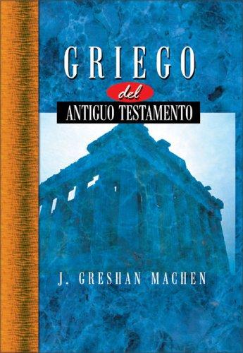 Griego del Nuevo Testamento = New Testament Greek for Beginners