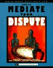 How To Mediate Your Dispute