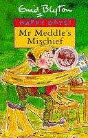 Mr Meddle's Mischief