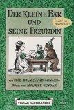Der kleine Bär und seine Freundin (Bd. 3).