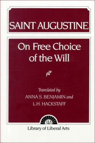 augustine on free choice of the will summary