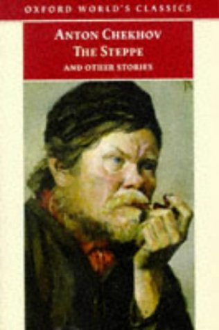 The Steppe, And Other Stories by Anton Chekhov