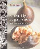 Roast Figs, Sugar Snow (Mitchell Beazley Food S.)