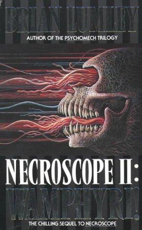 Necroscope II: Wamphyri!(Necroscope 2) (ePUB)
