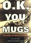 O.K. You Mugs: Writers on Movie Actors