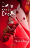 Dating Can Be Deadly