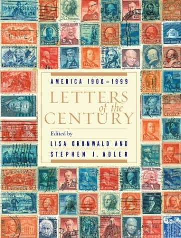 Letters of the Century by Stephen J. Adler