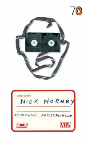 Otherwise Pandemonium / Not a Star by Nick Hornby