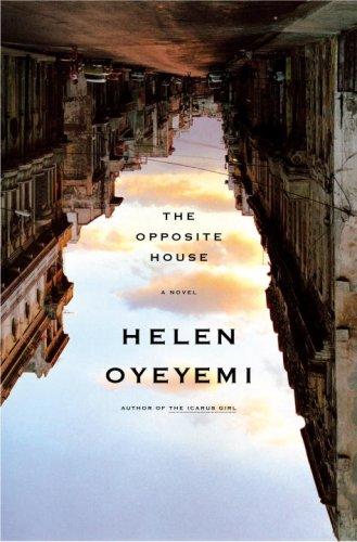 The opposite house by helen oyeyemi 883739 fandeluxe PDF