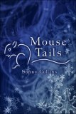 Mouse Tails