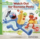 Watch Out for Banana Peels & Other Important Sesame Street Safety Tips