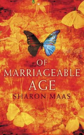 Of Marriageable Age by Sharon Maas