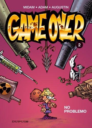 No Problemo (Game Over, #2)