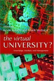 The Virtual University?: Knowledges, Markets, And Management