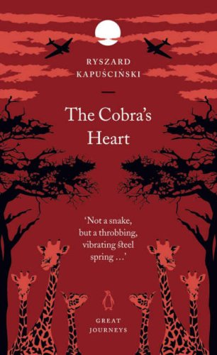 The Cobras Heart (Penguin Great Journeys)