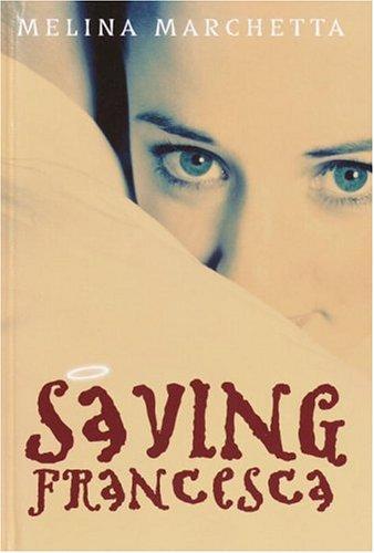 Saving Francesca by Melina Marchetta