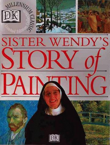 The Story of Painting by Wendy Beckett