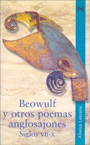 Beowulf y otros poemas anglosajones. Siglos VII-X