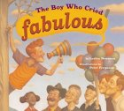 The Boy Who Cried Fabulous by Lesléa Newman