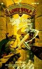 Wolf's Bane (Lone Wolf, #19)