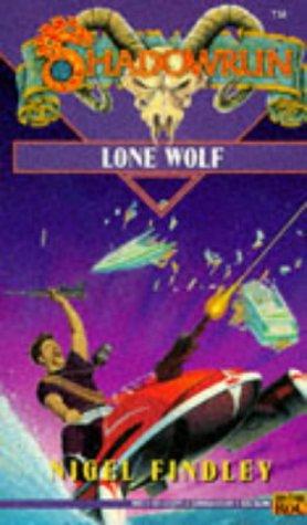 Lone Wolf (Shadowrun #12)