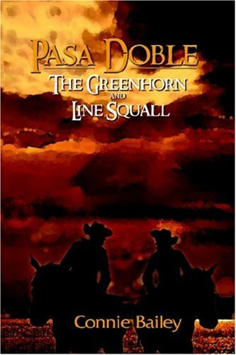 Pasa Doble: The Green Horn And Line Squall