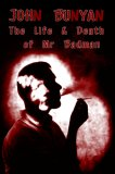 The Life And Death Of Mr Badman by John Bunyan