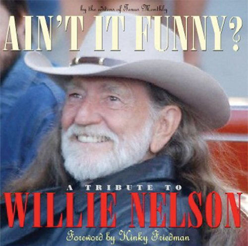 Ain't It Funny?: A Tribute to Willie Nelson