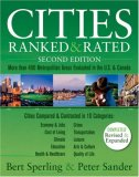 Cities Ranked & Rated: More Than 400 Metropolitan Areas Evaluated In The U. S. & Canada
