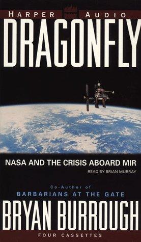 Dragonfly: NASA and the Crisis Aboard Mir