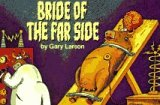 The Bride Of The Far Side