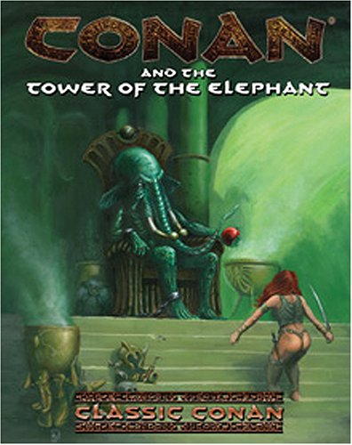 Conan & The Tower Of The Elephant