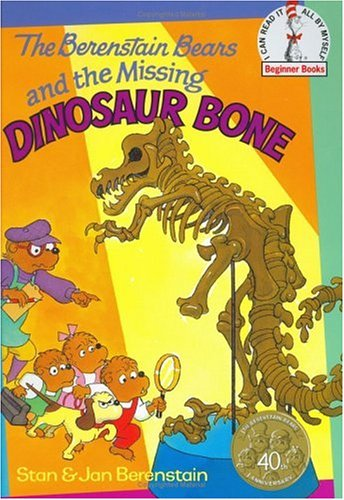 The berenstain bears and the missing dinosaur bone by stan berenstain fandeluxe Ebook collections