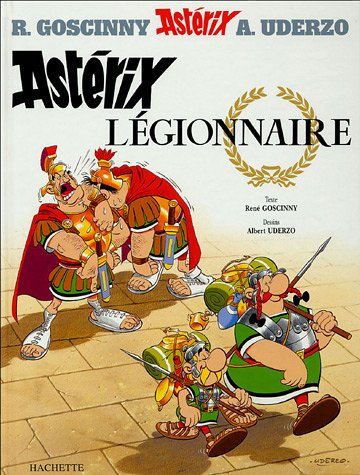 Astérix légionnaire (Astérix, #10)