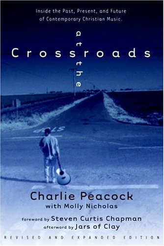 At the Crossroads by Charlie Peacock