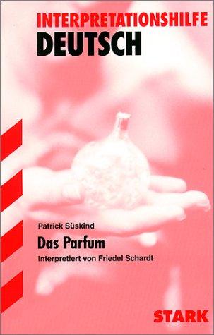 Das Parfum. Interpretationshilfe Deutsch